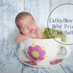 Petit tour d'horizon des Cafés / Boutiques Bébé Friendly au Québec