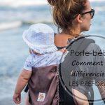 Porte-bébés : comment les différencier? – LES PRÉFORMÉS