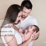 10 conseils pour survivre à la naissance de bébé
