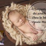 L'importance du toucher chez le bébé par Vimala McClure