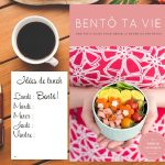 Les Bentô de Valérie ou comment révolutionner ta boite à lunch