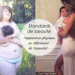 Standards de beauté : l'apparence physique au détriment de l'essentiel