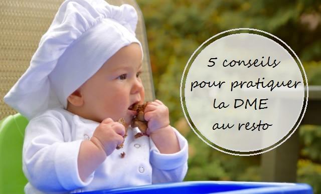 5 Conseils pour pratiquer la DME au resto | Cocoon Bien Naître