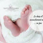 Le choix d'un accouchement naturel … ou pas!