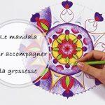 Le Mandala pour accompagner la grossesse