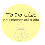 To Do List pour maman qui allaite