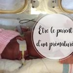 Être le parent d'un prématuré