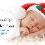 Cadeaux de Noël pour bébé 0-6 mois