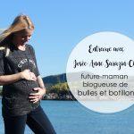 Josée-Anne Sarazin-Côté future-maman-blogueuse de bulles et botillons