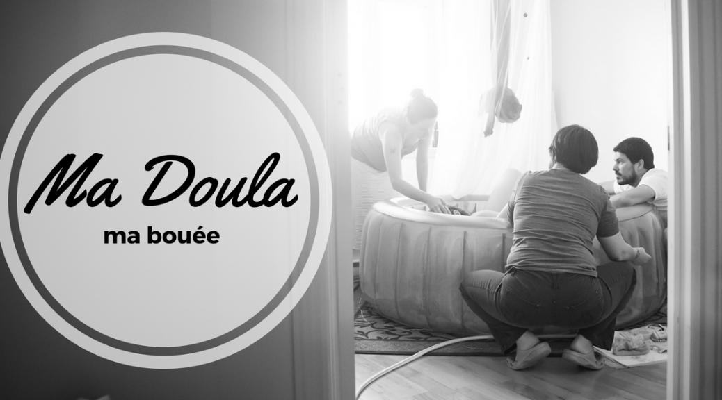 Ma Doula, ma bouée | Cocoon Bien Naître | Accompagnante à la naissance