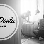 Ma Doula, ma bouée