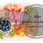 idées d'encas et collations à manger en accouchant