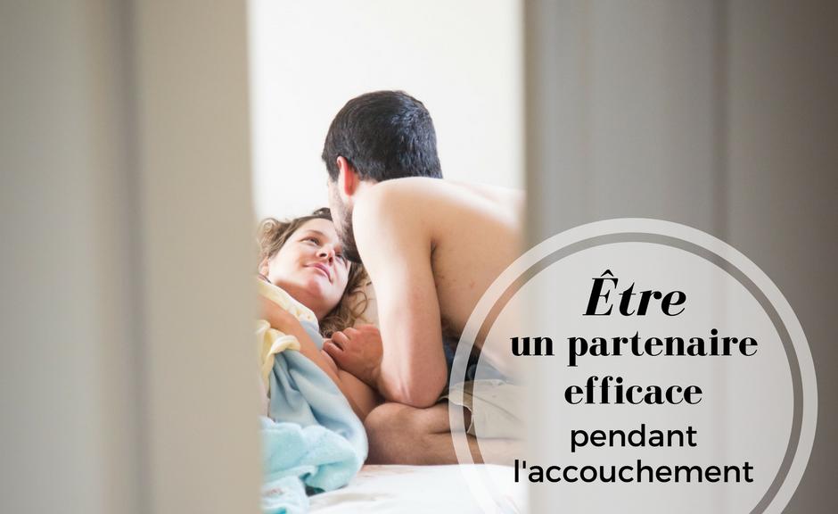 Être un partenaire efficace pendant l'accouchement | Cocoon Bien Naître