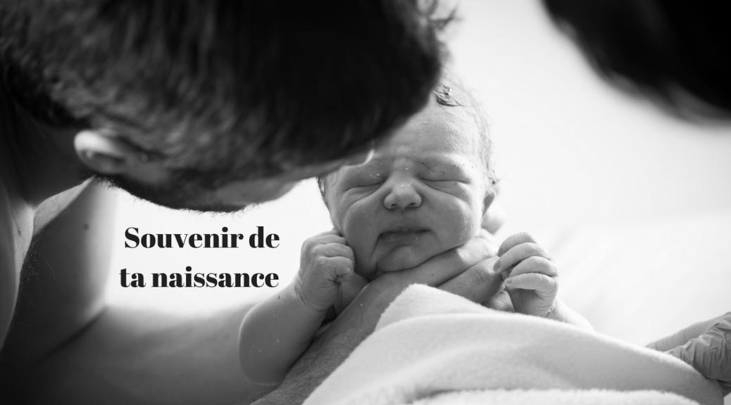 Souvenir de ta naissance | Récit | Cocoon Bien Naître
